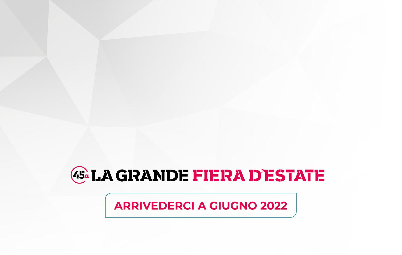 ARRIVEDERCI A GIUGNO 2022